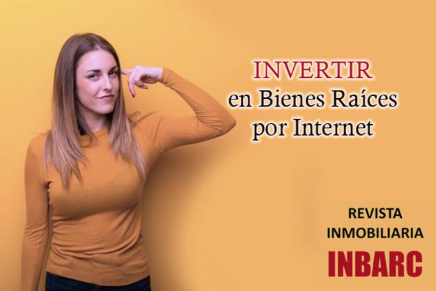 Invertir en bienes raices por internet
