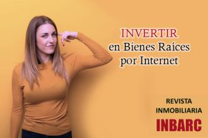 Invertir en bienes raices por internet