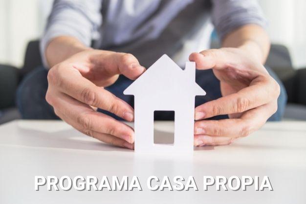 Programa Casa Propia 2021