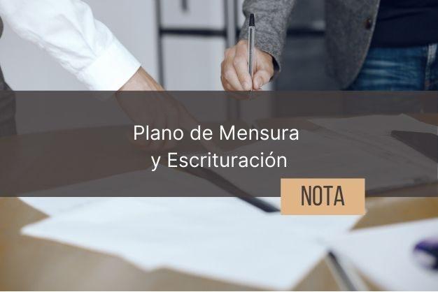 Plano de mensura y escrituración